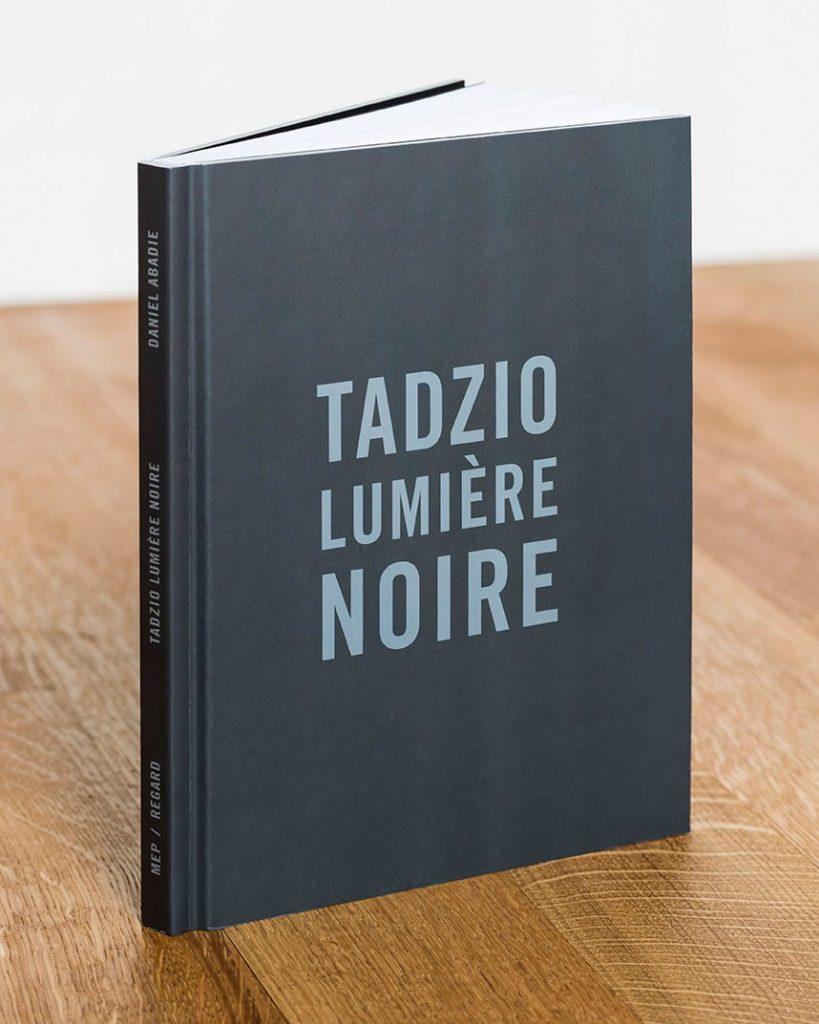 Tadzio, Lumière noire, Daniel Abadie, éditons du Regard